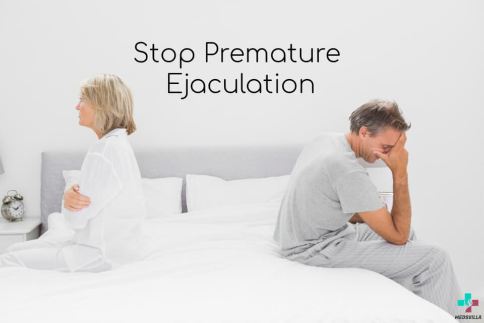 How to permanently cure premature ejaculation | Medsvilla