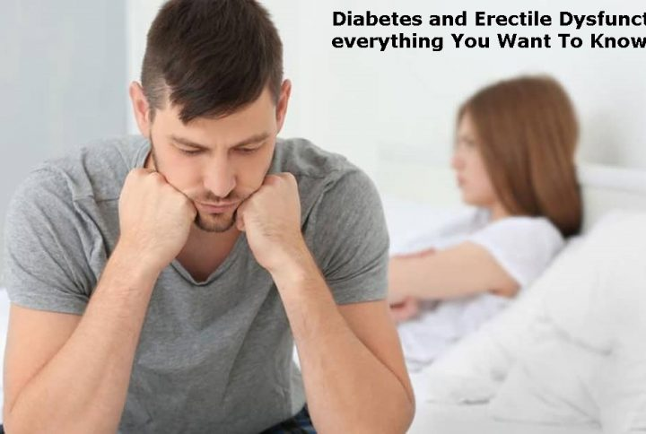 Diabetes and Erectile Dysfunction – everything You Want To Know