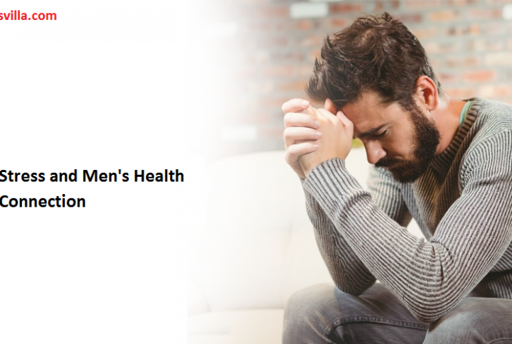 Stress and Men's Health Connection