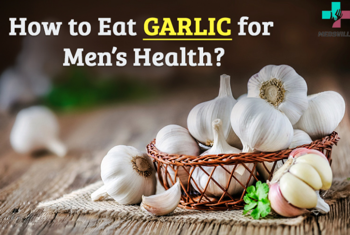 How to Eat Garlic for Erectile Dysfunction?