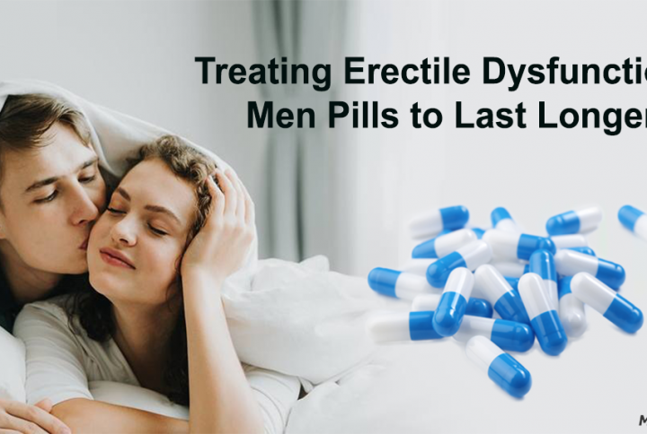 Treating Erectile Dysfunction With Most Effective pills