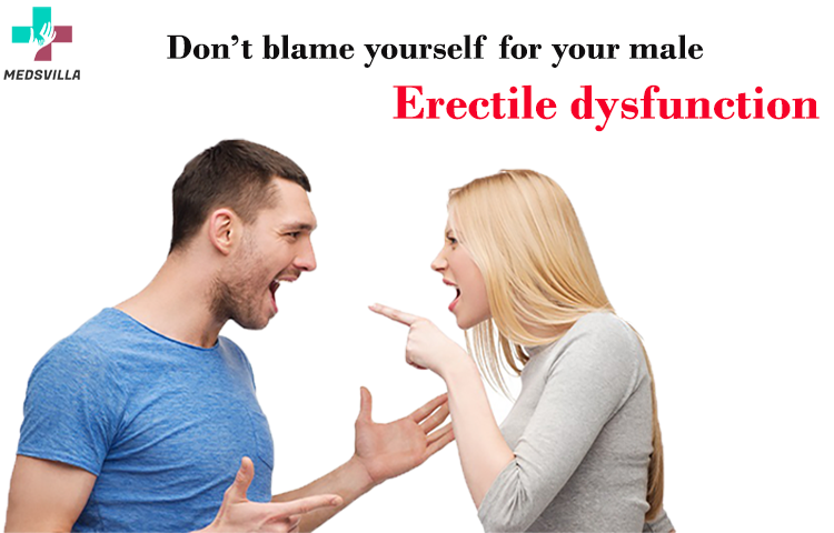 Don't blame yourself for your male erectile dysfunction